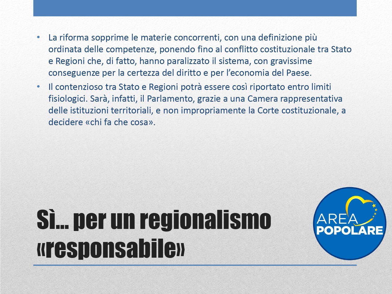 si per un regionalismo responsabile